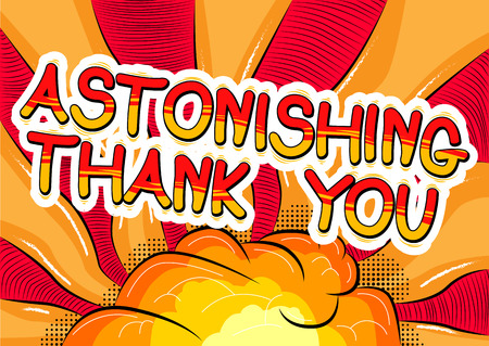 astonishing: Astonishing Thank You - Comic book style word.