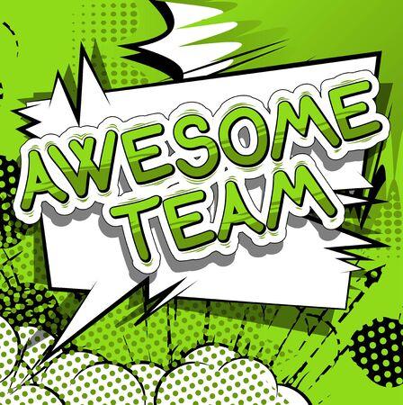 Awesome Team - Comic book stijl zin op abstracte achtergrond. Stock Illustratie