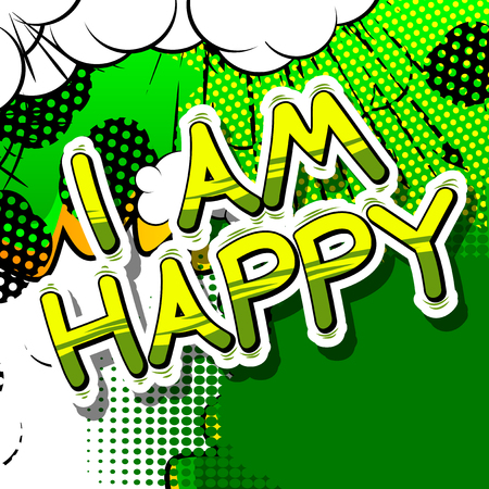 I Am Happy - Comic book style word on abstract background.