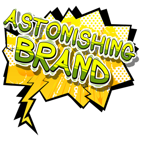 Astonishing Brand - Comic book style word on abstract background.