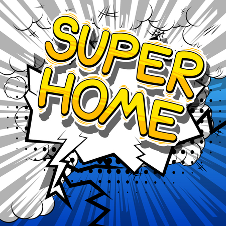 Super Home - Comic book style word on abstract background. Illustration