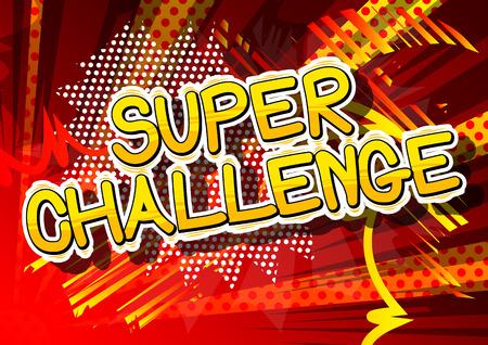 Super Challenge - Stripboek stijl woord op abstracte achtergrond.