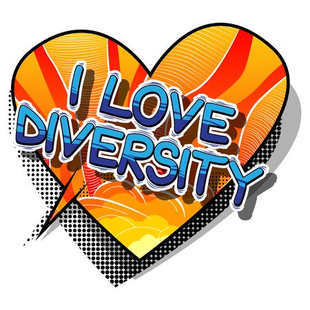 사랑 해요 다양성 - 추상적 인 배경에 만화 스타일 단어.