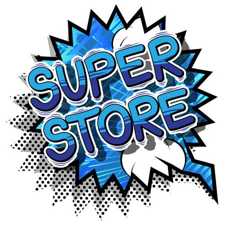 Super magasin - mot de style de bande dessinée sur fond abstrait . Banque d'images - 76431058