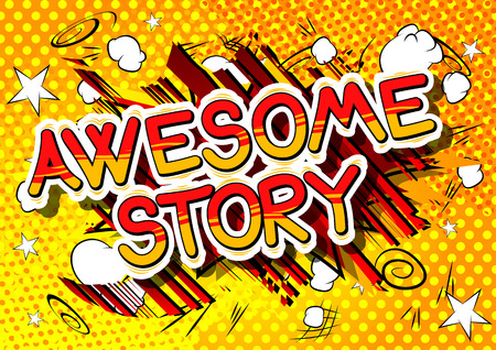 Awesome Story - Comic book style word on abstract pattern.