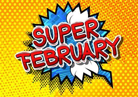 スーパー 2 月 - コミック スタイル word の抽象的な背景。  イラスト・ベクター素材