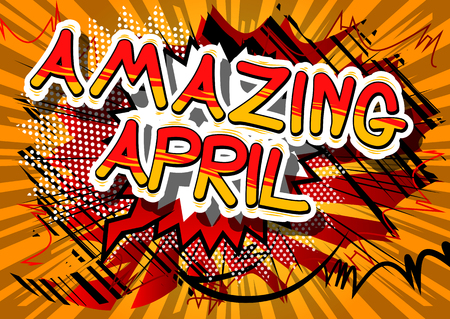Amazing April - Comic book style word on abstract background. Çizim