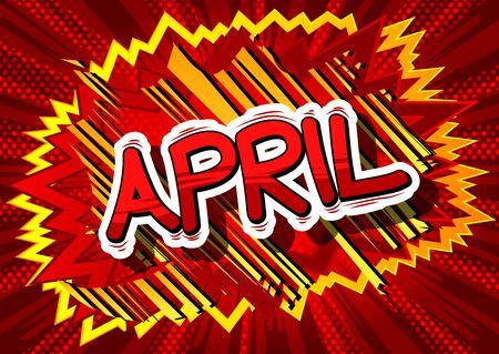 4 월 - 추상적 인 배경에 만화 스타일 단어.