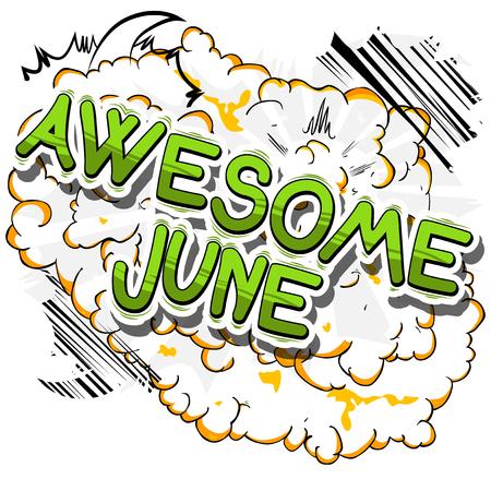 신난다 6 월 - 추상적 인 배경에 만화 스타일 단어. 스톡 콘텐츠 - 77257511