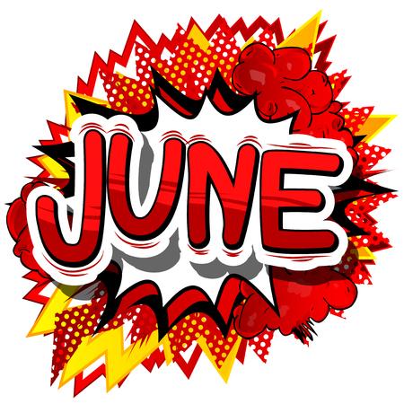 6 월 - 추상적 인 배경에 만화 스타일 단어. 일러스트