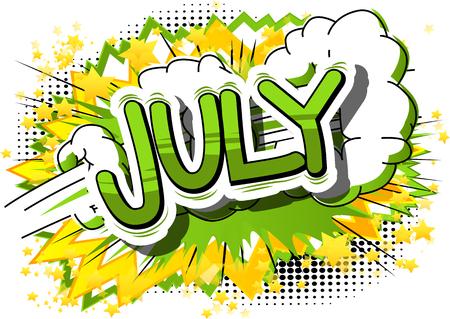 7 月 - コミック スタイル word の抽象的な背景。