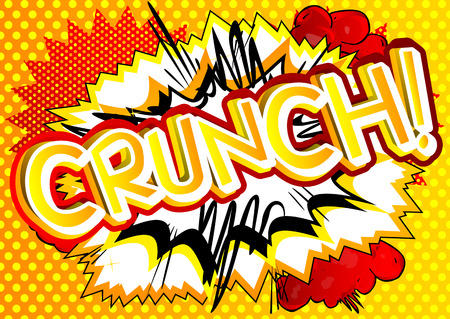Crunch! - Vector illustrated comic book style expression.