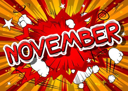 November - Comic book style word on abstract background.
