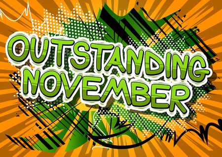 Outstanding November - Comic book style word on abstract background. Illustration