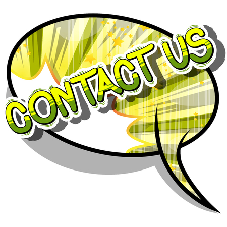 Contact Us - Comic book style word on abstract background.