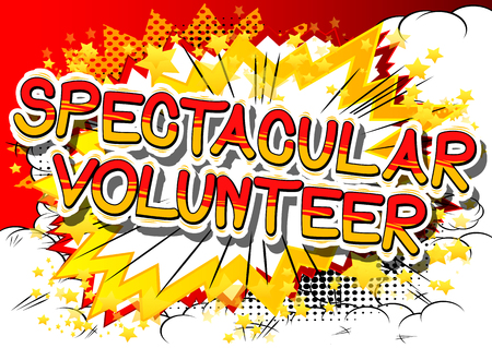 Spectacular Volunteer - Comic book style word on abstract background.