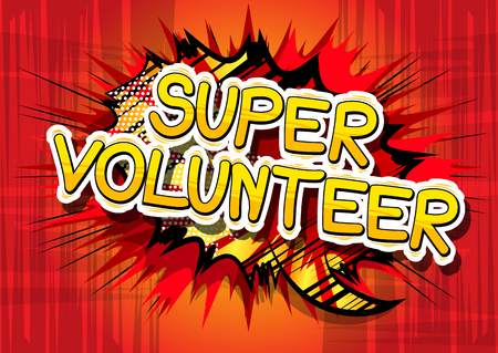 Super Volunteer - Comic book style word on abstract background. Иллюстрация