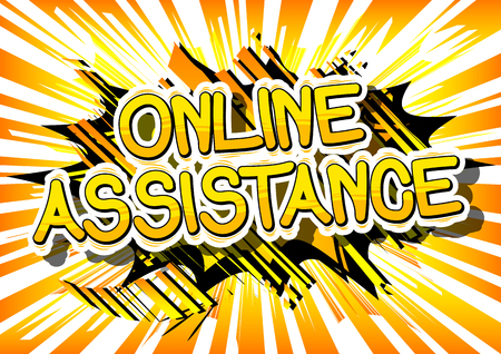 Online Assistance - Comic book style word on abstract background.