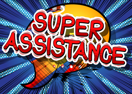 Super Assistance - Comic book style word on abstract background. Illustration