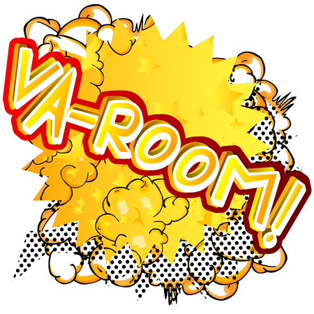 Va-room! - Vector illustrated comic book style expression.