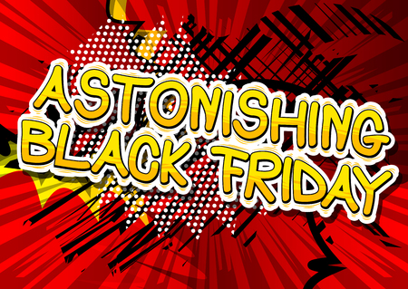 Astonishing Black Friday - Comic book style word on abstract background.