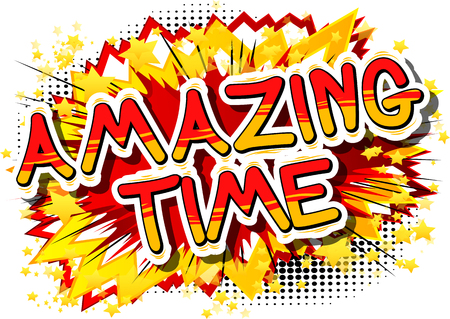 Amazing Time - Comic book style word on abstract background. Illustration