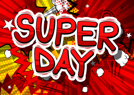 Super Day - Comic book style word on abstract background. Ilustrace