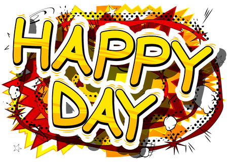 Happy Day - Comic book style word on abstract background. Ilustrace