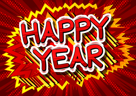 Happy Year - Comic book style word on abstract background.