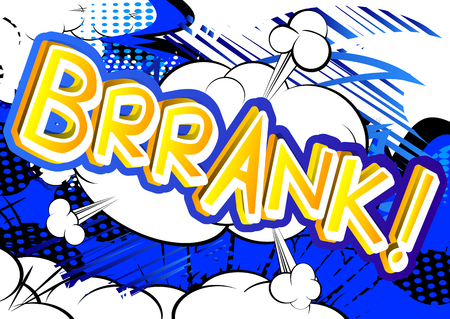 Brrank! - Vector illustrated comic book style expression.