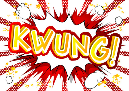 Kwung! Vector illustrated comic book style expression.