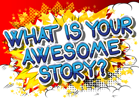 너의 멋진 이야기가 뭐니? - 추상적 인 배경에 만화 스타일 문구입니다.