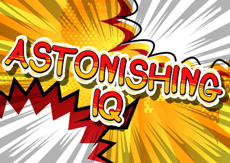 Astonishing IQ - Comic book style phrase on abstract background.