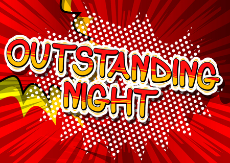 Outstanding Night - Comic book style phrase on abstract background.