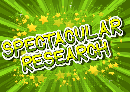 Spectacular Research - Comic book style phrase on abstract background.