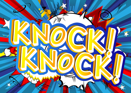 Knock! Knock! - Vector illustrated comic book style expression.