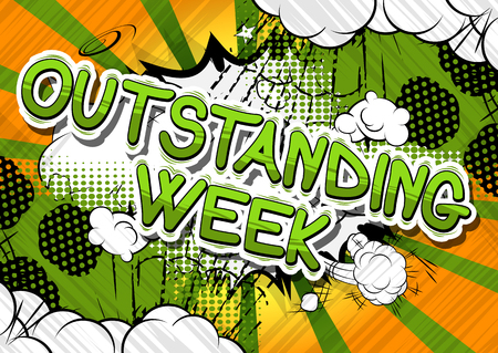 Outstanding Week - Comic book style phrase on abstract background. Illustration