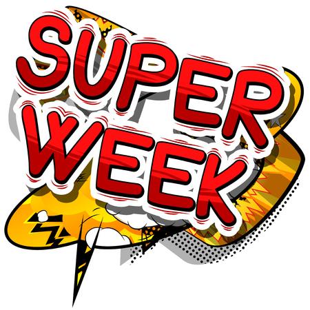 スーパー週 - コミック スタイル句の抽象的な背景。