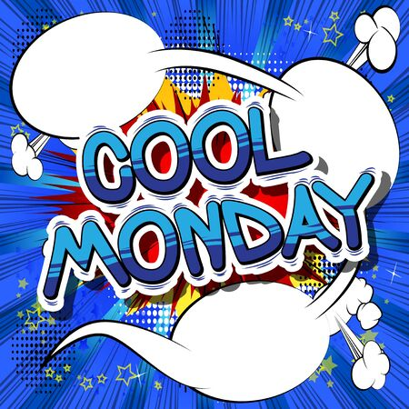 Cool Monday - Comic book style word on abstract background.
