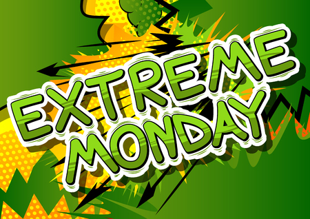 Extreme Monday - Comic book style word on abstract background. Illustration