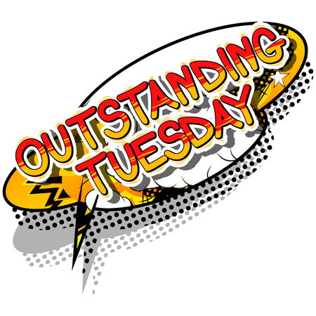 Outstanding Tuesday - Comic book style word on abstract background.