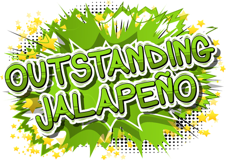 Outstanding Jalapeño - Comic book style word on abstract background. Illustration
