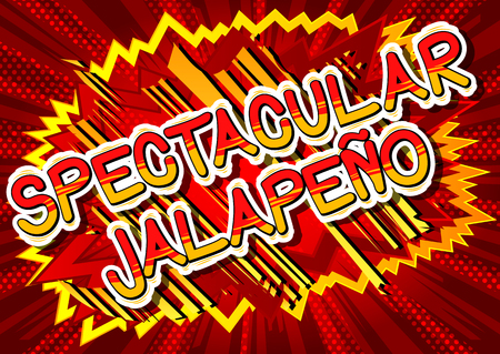 Spectacular Jalapeño - Comic book style word on abstract background.