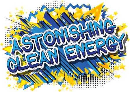 놀라운 클린 에너지 - 추상적 인 배경에 만화 스타일 단어.