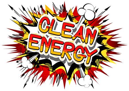 청정 에너지 - 추상적 인 배경에 만화 스타일 단어. 일러스트