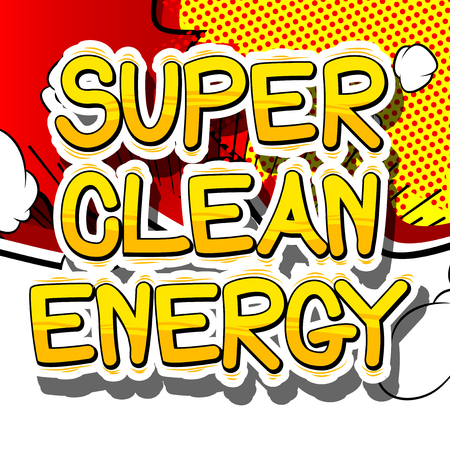 Super Clean Energy - Comic book style word on abstract background. Illustration