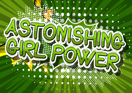 Astonishing Girl Power - Comic book style word on abstract background. Illustration