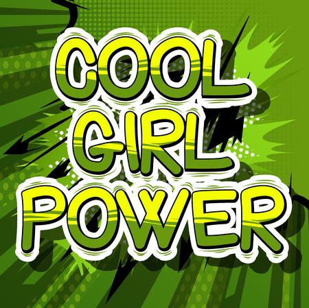 Cool Girl Power - Comic book stijl word op abstracte achtergrond.