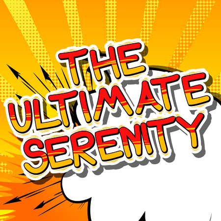 The Ultimate Serenity - Comic book style word on abstract background. Çizim