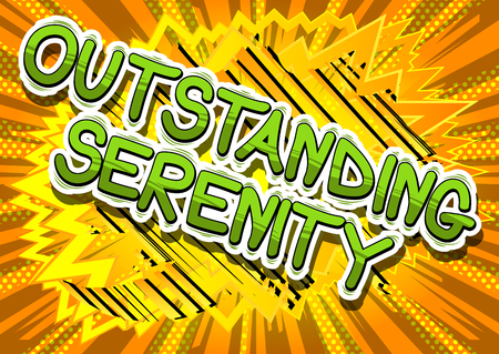 Outstanding Serenity - Comic book style word on abstract background. Çizim